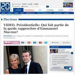 VIDEO. Présidentielle: Qui fait partie de la garde rapprochée d'Emmanuel Macron?