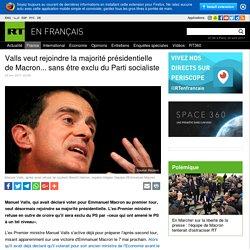 Valls veut rejoindre la majorité présidentielle de Macron... sans être exclu du Parti socialiste