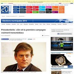 Présidentielle: On vit la première campagne vraiment transmédias