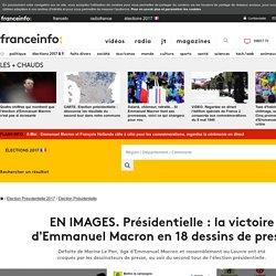 EN IMAGES. Présidentielle : la victoire d'Emmanuel Macron en 18 dessins de presse