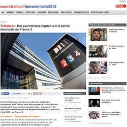 Télévision. Des journalistes figurants à la soirée électorale de France 2