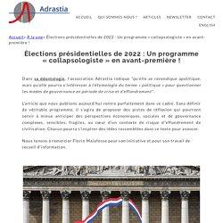 Élections présidentielles de 2022: Un programme «collapsologiste» en avant-première! ~ Adrastia