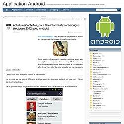 Actu Présidentielles, pour être informé de la campagne électorale 2012 avec Android