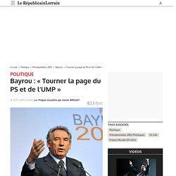 Bayrou : « Tourner la page du PS et de l'UMP »
