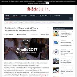 Présidentielles 2017 : on a rencontré Voxe, le comparateur des programmes politiques