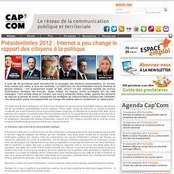 Présidentielles 2012 : Internet a peu changé le rapport des citoyens à la politique