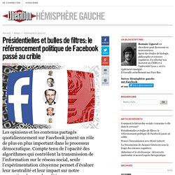 Hémisphère gauche - Présidentielles et bulles de filtres: le référencement politique de Facebook passé au crible - Libération.fr