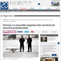 Drones: La nouvelle angoisse des services de sécurité présidentiels