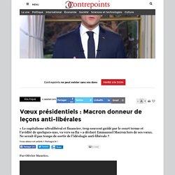 Vœux présidentiels : Macron donneur de leçons anti-libérales
