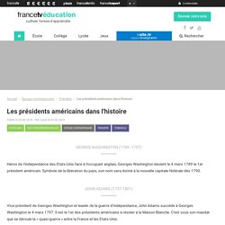 Les présidents américains dans l'histoire - Francetv Éducation