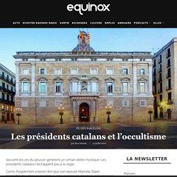 Les présidents catalans et l'occultisme