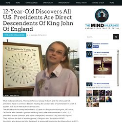 12-Year-Old Discovers All U.S. Presidents Are Direct Descendents Of King John Of England