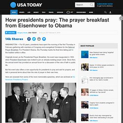 How presidents pray: The prayer breakfast from Eisenhower to Obama