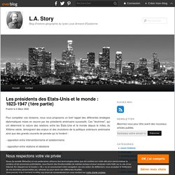 Les présidents des Etats-Unis et le monde : 1823-1947 (1ère partie) - blog histoire geographie lycée eaubonne