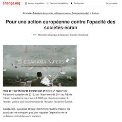Présidents des groupes politiques au sein du Parlement européen: Pour une action européenne contre l'opacité des sociétés-écran