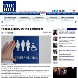 Press: Bigotry in the bathroom