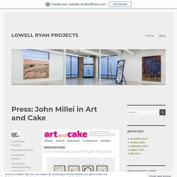 Press: John Millei in Art and Cake