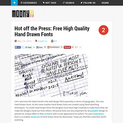 Hot off the Press: Free High Quality Hand Drawn Fonts