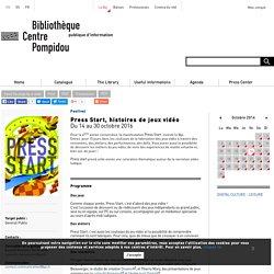 Press Start, histoires de jeux vidéo - BPI