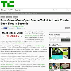 PressBooks Goes Open Source To Let Authors Create Book Sites In Seconds