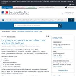 Presse locale - BNF -La presse locale ancienne désormais accessible en ligne