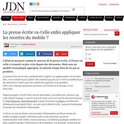 La presse écrite va-t'elle enfin appliquer les recettes du mobile ?