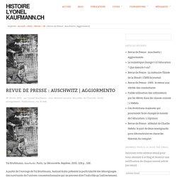 Revue de Presse : Auschwitz