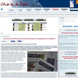 Club de la Presse Nord-Pas de Calais - Ecrire sur le Nord-Pas de Calais à partir du Maroc, c'est possible avec La Gazette!
