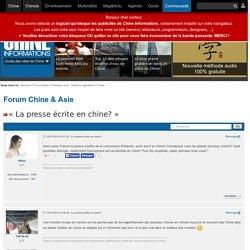La presse écrite en chine? - Forum Chine, chinois & Asie — Chine Informations