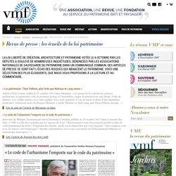 Revue de presse : les écueils de la loi patrimoine - VMF Patrimoine