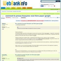 comment la presse française veut faire payer google : Indexation dans Google - Page 3