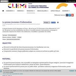 La presse jeunesse d'information- CLEMI