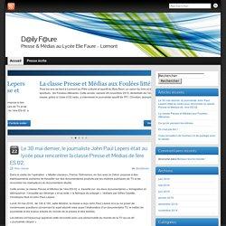 D@ily F@ure » Presse & Médias au Lycée Elie Faure - Lormont
