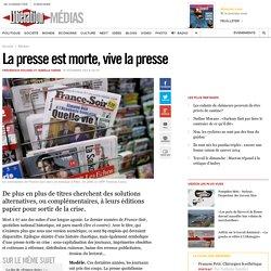 La presse est morte, vive la presse