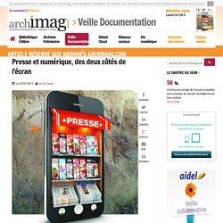 Presse et numérique, des deux côtés de l'écran