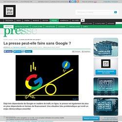 La presse peut-elle faire sans Google ?