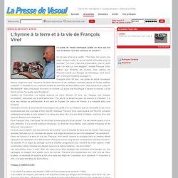La presse de Vesoul: L'hymne à la terre et à la vie de François Virot