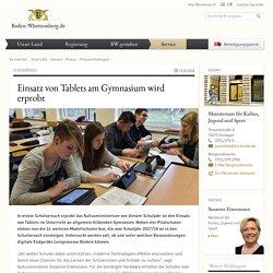 Einsatz von Tablets am Gymnasium wird erprobt: Pressemitteilung: Baden-Württemberg.de