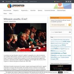 Pressenza - Milosevic assolto. O no?