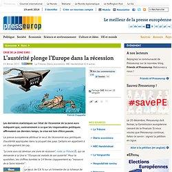 Crise de la zone euro : L'austérité plonge l'Europe dans la récession
