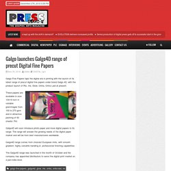 PressIdeas – Galgo launches Galgo4D range of precut Digital Fine Papers