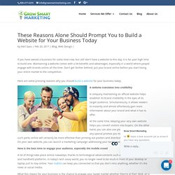 These Reasons Alone Should Prompt You to Build a Website for Your Business Today