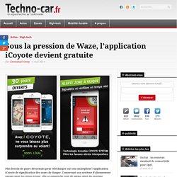 Sous la pression de Waze, l'application iCoyote devient gratuite