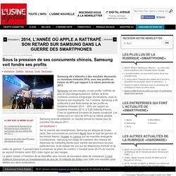 Sous la pression de ses concurrents chinois, Samsung voit fondre ses profits