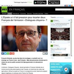 L'Elysée a-t-il fait pression pour écarter deux Français de l'émission «Dialogues citoyens» ?