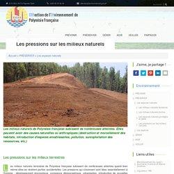 Les pressions sur les milieux naturels
