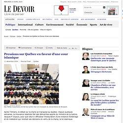 Pressions sur Québec en faveur d'une cour islamique
