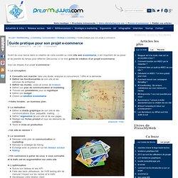 Guide pratique pour son projet e-commerce
