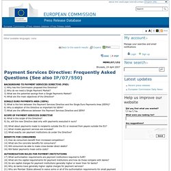 European Commission - PRESS RELEASES - Press release - Payment Services Directive: Frequently Asked Questions (See also <a href=""
