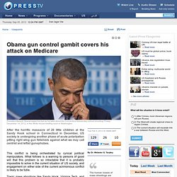 Obama gun control gambit covers his attack on Medicare